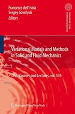 Variational Models and Methods in Solid and Fluid Mechanics (CISM International Centre for Mechanical Sciences, nr. 535)