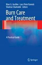 Burn Care and Treatment: A Practical Guide