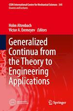 Generalized Continua - from the Theory to Engineering Applications