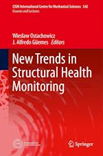 New Trends in Structural Health Monitoring (CISM International Centre for Mechanical Sciences, nr. 542)