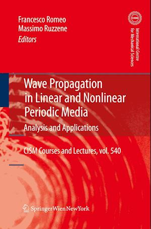 Wave Propagation in Linear and Nonlinear Periodic Media : Analysis and Applications