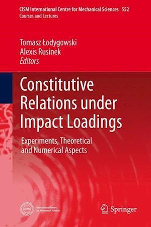 Constitutive Relations under Impact Loadings