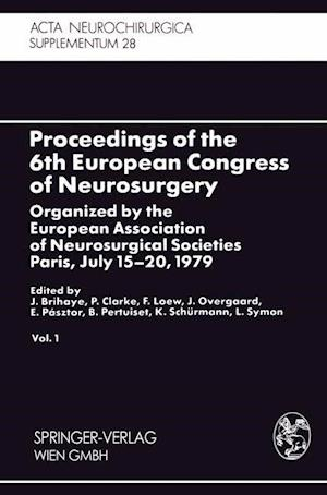 Proceedings of the 6th European Congress of Neurosurgery : Organized by the European Association of Neurosurgical Societies Paris, July 15-20, 1979. V