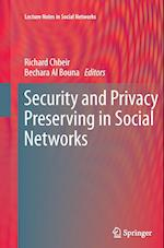 Security and Privacy Preserving in Social Networks (Lecture Notes in Social Networks)
