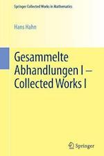 Gesammelte Abhandlungen I - Collected Works I (Springer Collected Works in Mathematics)