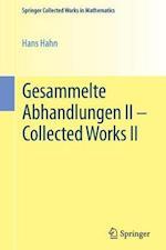 Gesammelte Abhandlungen II - Collected Works II (Springer Collected Works in Mathematics)