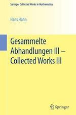 Gesammelte Abhandlungen III - Collected Works III (Springer Collected Works in Mathematics)