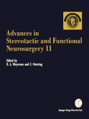 Advances in Stereotactic and Functional Neurosurgery 11 : Proceedings of the 11th Meeting of the European Society for Stereotactic and Functional Neur