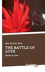 The Battle of Love af Sisir Kumar Saha