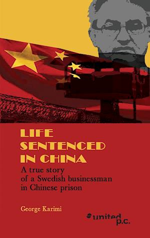 Life Sentenced in China