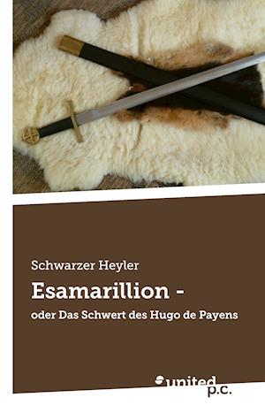 Bog, paperback Esamarillion - af Schwarzer Heyler