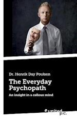 The Everyday Psychopath