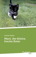 Maxi, Der Kleine, Freche Kater af Gunter Riedel