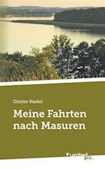 Meine Fahrten Nach Masuren af Gunter Riedel