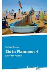 Eis in Flammen 4 af Fatina Rossa