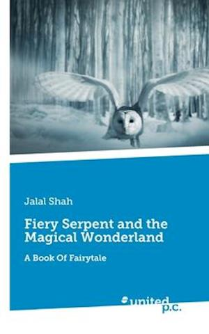 Fiery Serpent and the Magical Wonderland