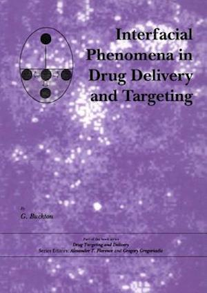 Interfacial Phenomena in Drug Delivery and Targeting