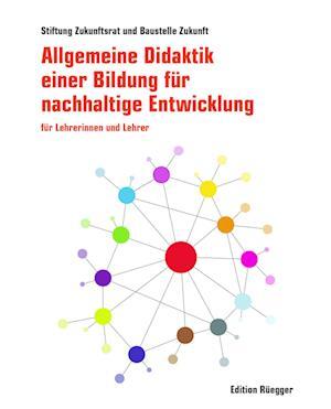 Allgemeine Didaktik einer Bildung für nachhaltige Entwicklung