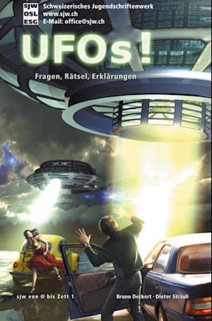UFOs! Fragen, Ratsel, Erklarungen af Bruno Deckert, Dieter Strauli