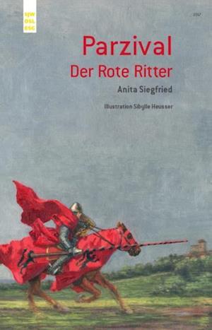 Parzival, Der Rote Ritter af Anita Siegfried