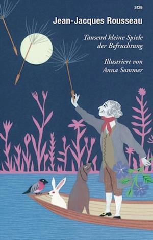 Tausend kleine Spiele der Befruchtung af Jean-jacques Rousseau
