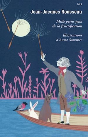 Mille petits jeux de la fructification af Jean-jacques Rousseau