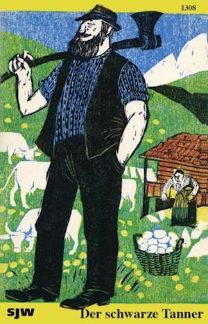 Der schwarze Tanner af Meinrad Inglin