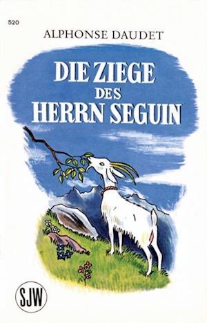 Die Ziege des Herrn Seguin af Alphonse Daudet