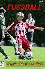 Fussball, Regeln, Tricks und Tipps