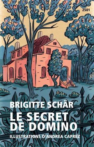 Le secret de Domino af Brigitte Schar