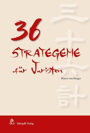 36 Strategeme für Juristen