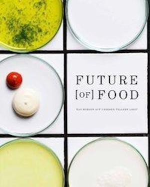 Future [of] Food
