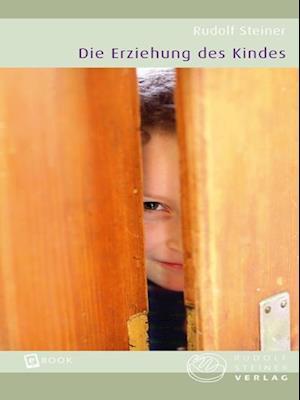 Die Erziehung des Kindes
