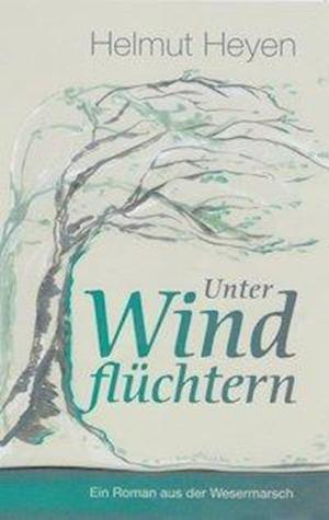 Unter Windflüchtern