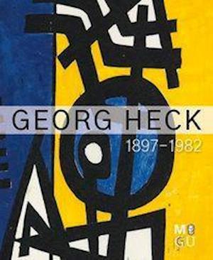Georg Heck 1897-1982