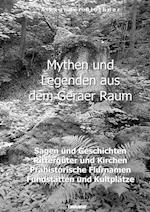Mythen Und Legenden Aus Dem Geraer Raum af Alexander Blothner