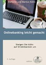 Onlinebanking Leicht Gemacht af Markus Kuhn, Stefanie Kuhn