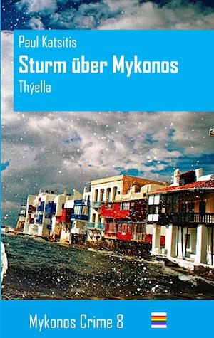 Sturm über Mykonos