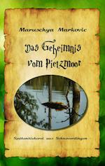 Das Geheimnis Vom Pietzmoor af Maruschya Markovic