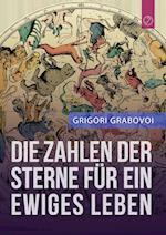 Die Zahlen Der Sterne Fur Ein Ewiges Leben af Grigori Grabovoi