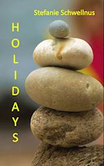 Holidays af Stefanie Schwellnus