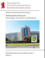 Haltestelle Brussel af Hermann Bausinger, Antje Steinke, Sabrina Gotze