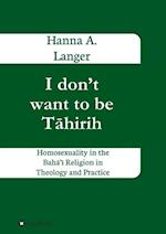 I don't want to be Tahirih