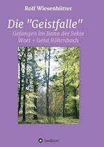 """Die """"Geistfalle"""" af Rolf Wiesenhutter"""