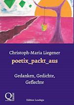 Poetix_packt_aus af Christoph-Maria Liegener