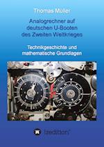 Analogrechner Auf Deutschen U-Booten Des Zweiten Weltkrieges af Thomas Muller