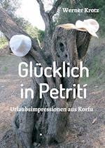 Glucklich in Petriti af Werner Krotz