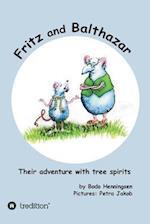 Fritz and Balthazar