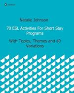 70 ESL Activities For Short Stay Programs