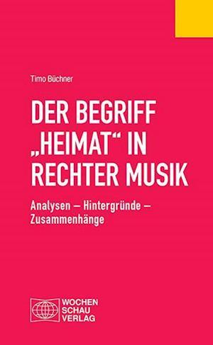 "Der Begriff ""Heimat"" in rechter Musik"